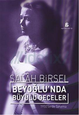 Beyoğlu'nda Büyülü Geceler 1950'lerde Sinema