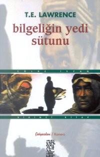 Bilgeliğin Yedi Sütunu 1: Kitap Çölde İsyan