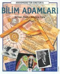 Bilim Adamları: Arkhimedes`ten Einstein`a