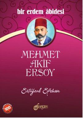 Bir Erdem Abidesi Mehmet Akif Ersoy