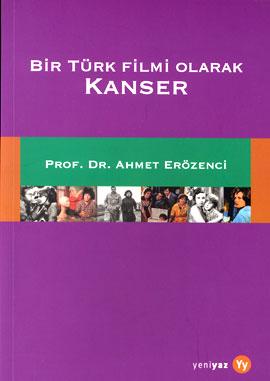 Bir Türk Filmi Olarak Kanser