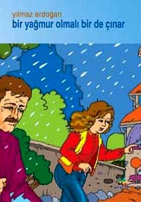 Bir Yağmur Olmalı Bir De Çınar