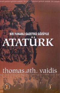 Bir Yunanlı Gazeteci Gözüyle Atatürk