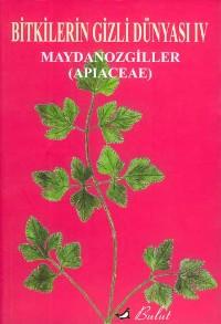 Bitkilerin Gizli Dünyası IV