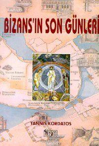 Bizans`ın Son Günleri