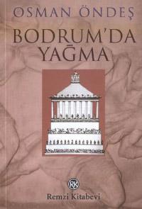 Bodrum`da Yağma