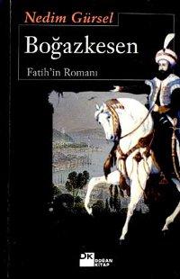 Boğazkesen Fatih'in Romanı