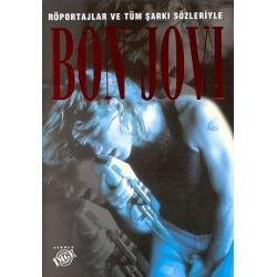Bon Jovi Röportajlar ve Tüm Şarkı Sözleriyle