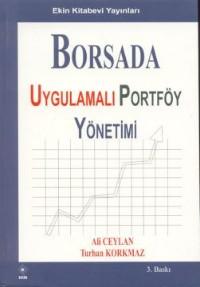 Borsada Uygulamalı Pörtföy Yönetimi