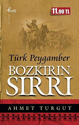 Bozkırın Sırrı Türk Peygamber (Cep Boy)