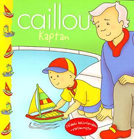 Caillou: Kaptan