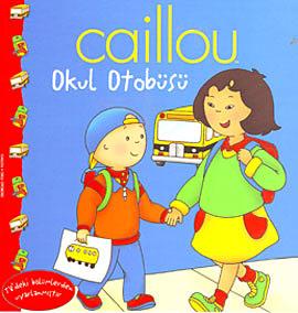 Caillou: Okul Otobüsü
