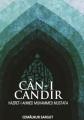 Can - I Candır - Hazret - İ Ahmet Muhammed Mustafa