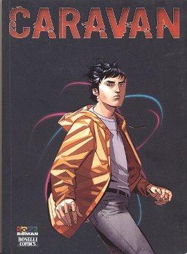 Caravan Cilt: 2 Carrie'nin Öyküsü...