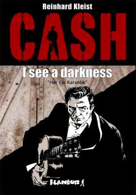 Cash - Her Yer Karanlık