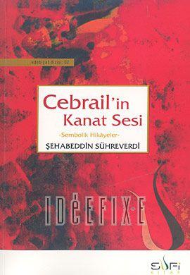 Cebrail'in Kanat Sesi - Sembolik Hikayeler