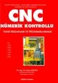 CNC Nümerik Kontrollu Takım Tezgahları ve Programlanması