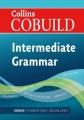 COLLINS COBUILD - INTERMEDIATE ENGLISH GRAMMAR - PRACTICE