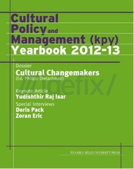 Cultural Polıcy And Management (Kpy) Yearbook 2012-13