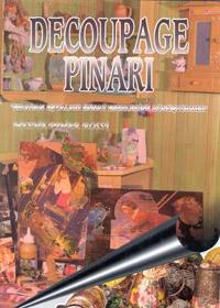 Decoupage Pınarı: Sıradan Eşyaları Sanat Eserlerine Dönüştürmek