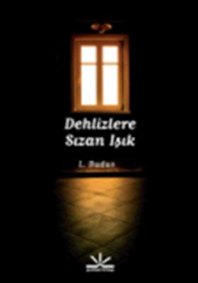DEHLİZLERE SIZAN IŞIK