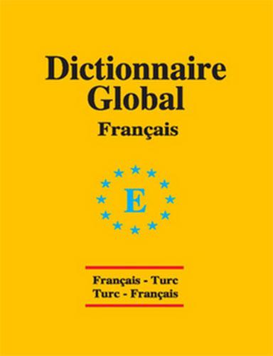 Dictionnaire Universal FrançaisFransızca,Türkçe Türkçe,Fransızca
