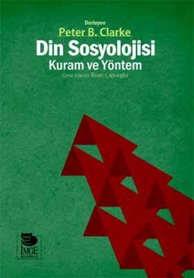 Din Sosyolojisi - Kuram ve Yöntem