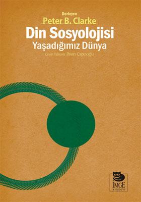 Din Sosyolojisi: Yaşadığımız Dünya