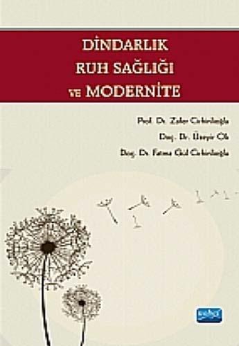 Dindarlık , Ruh Sağlığı ve Modernite