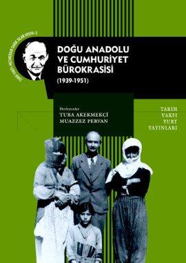 Doğu Anadolu ve Cumhuriyet Bürokrasisi