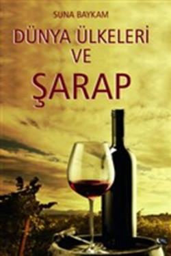 Dünya Ülkeleri ve Şarap