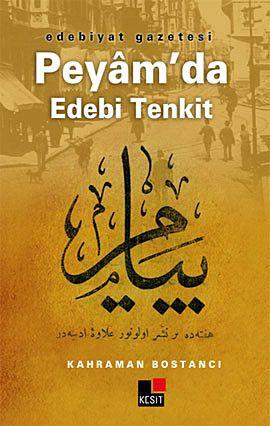 Edebiyat Gazetesi Peyam'da Edebi Tenkit
