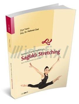 Egzersiz Yapan Herkes için Sağlıklı Stretching