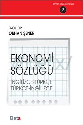Ekonomi Sözlüğü (İngilizce-Türkçe) (Türkçe-İngilizce)