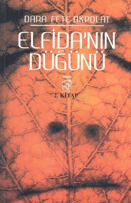 Elfida'nın Düğünü 2. Kitap