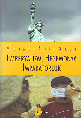 Emperyalizm, Hegemonya İmparatorluk