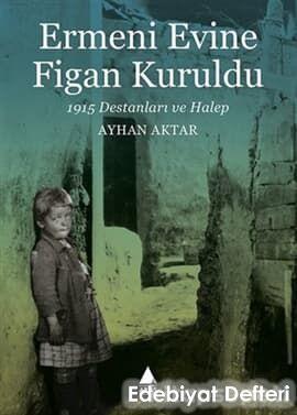 Ermeni Evine Figan Kuruldu
