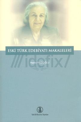 Eski Türk Edebiyatı Makaleleri