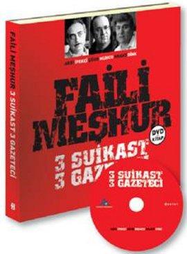 Faili Meşhur 3 Suikast 3 Gazeteci