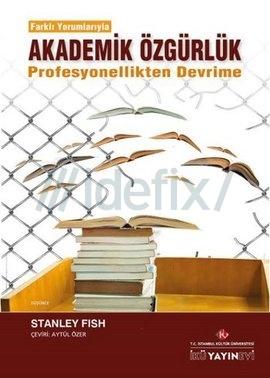 Farklı Yorumlarıyla Akademik Özgürlük