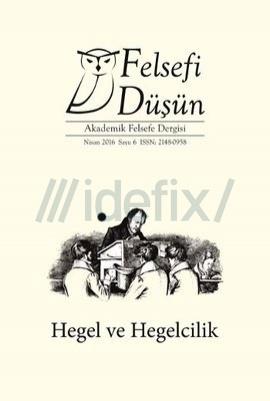 Felsefi Düşün Sayı:6  Hegel ve Hegelcilik