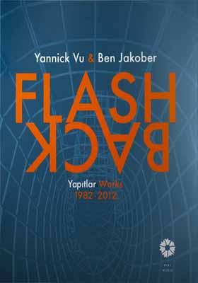 Flash Back - Yapıtlar Works 1982 - 2012