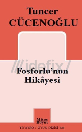 Fosforlu'nun Hikayesi