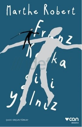 Franz Kafka Gibi Yalnız
