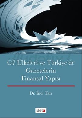 G7 Ülkeleri ve Türkyede Gazetelerin Finansal Yapısı