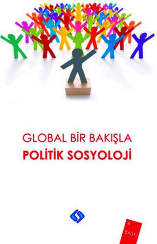 Global Bir BakışlaPolitik Sosyoloji