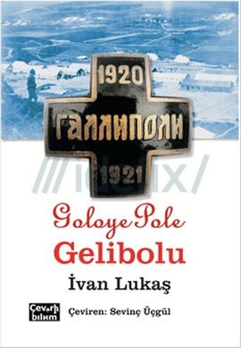 Goloye Pole, Gelibolu