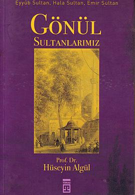 Gönül Sultanlarımız
