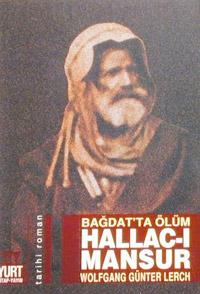 Hallac-ı Mansur Bağdat`ta Ölüm