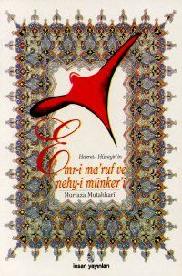 Hazret-i Hüseyin'in Emr-i Maruf ve Nehy-i Münker'i